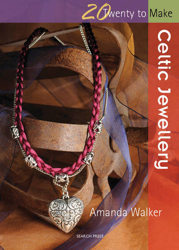 Twenty to Make: Celtic Jewellery - Twenty to Make (Paperback)