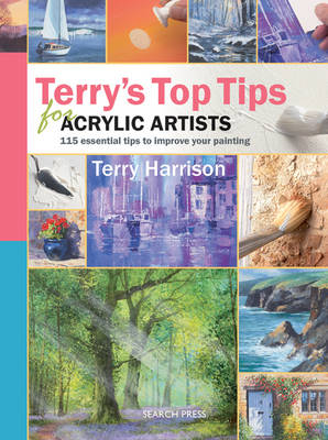 Terry's Top Tips for Acrylic Artists - Top Tips (Spiral bound)