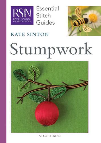 RSN Essential Stitch Guides: Stumpwork - Essential Stitch Guides (Spiral bound)