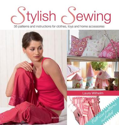 Stylish Sewing: 35 Patterns and Instructions for Clothes, Toys and Home Accessories (Paperback)