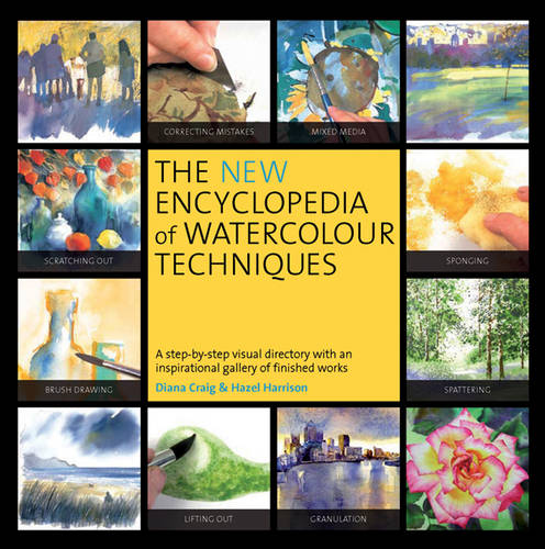 The New Encyclopedia of Watercolour Techniques (Paperback)