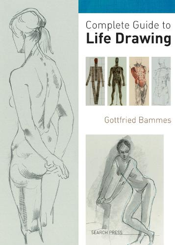 Complete Guide to Life Drawing (Paperback)