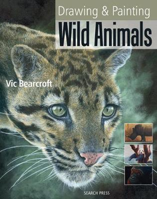 Drawing and Painting Wild Animals (Paperback)