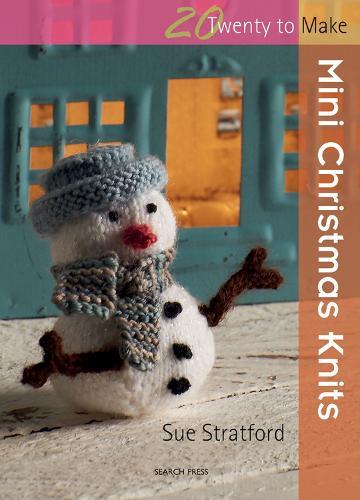 Twenty to Make: Mini Christmas Knits - Twenty to Make (Paperback)