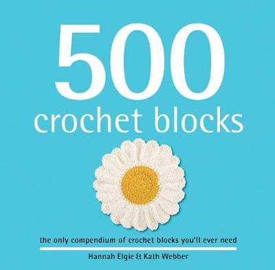 500 Crochet Blocks (Hardback)