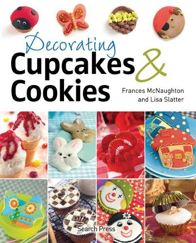 Decorating Cupcakes & Cookies (Paperback)