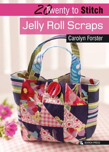 20 to Stitch: Jelly Roll Scraps - Twenty to Make (Paperback)