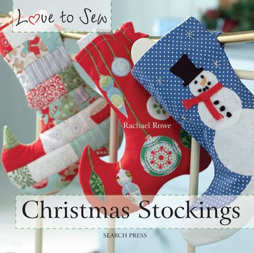 Love to Sew: Christmas Stockings - Love to Sew (Paperback)