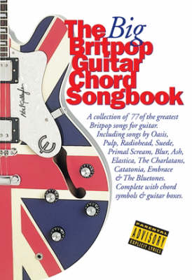 The Big Britpop Guitar Chord Songbook (Paperback)