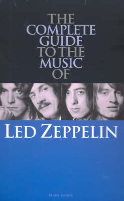 """Complete Guide to the Music of """"Led Zeppelin"""" - Complete Guide to the Music of S. (Paperback)"""