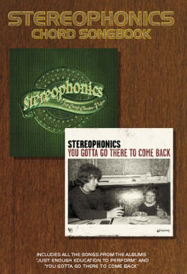 Stereophonics: Just Enough Education to Perform and You Gotta Go There to Come Back (Chord Songbook) (Paperback)