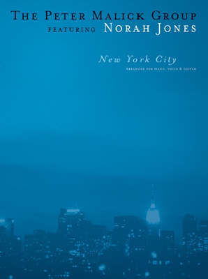 The Peter Malick Group Featuring Norah Jones: New York City (pvg) (Paperback)
