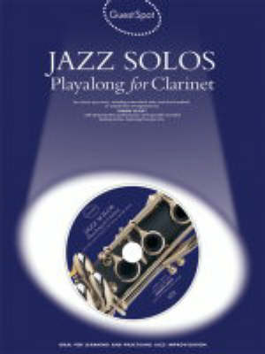 Guest Spot: Jazz Solos Playalong For Clarinet (Paperback)