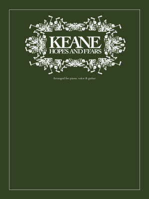 Keane: Hopes and Fears (Paperback)