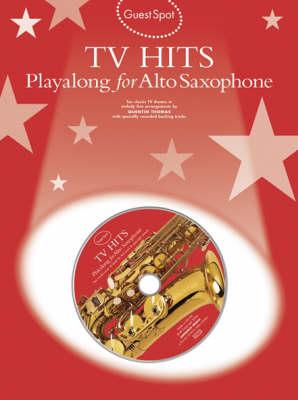 Guest Spot: TV Hits Playalong for Alto Saxophone (Paperback)