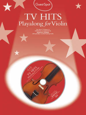 Guest Spot: TV Hits Playalong For Violin (Paperback)