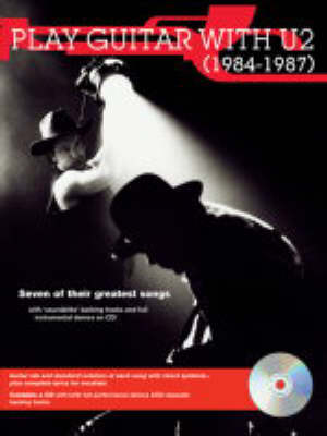 Play Guitar with... U2 - 1984 to 1987 1984 - 1987 - Play Guitar with... (Paperback)