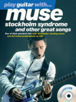 Play Guitar With... Muse: Stockholm Syndrome And Other Great Songs (Paperback)
