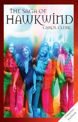 "The Saga of ""Hawkwind"" (Paperback)"