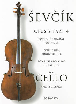 Sevcik Cello Studies: School Of Bowing Technique Part 4 (Paperback)