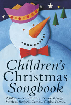 Childrens Christmas Songbook: Colour Edition (Paperback)