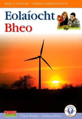 Eolaiocht Bheo - 4th Class Pupil's Book - Eolaiocht Bheo (Paperback)