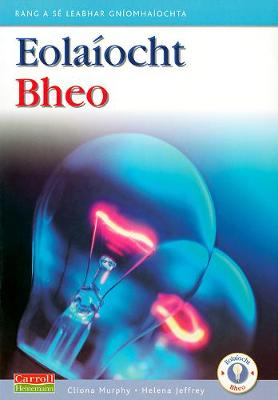 Eolaiocht Bheo - 6th Class Pupil's Book - Eolaiocht Bheo (Paperback)
