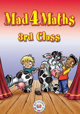 Mad 4 Maths - 3rd Class - Mad 4 Maths (Paperback)