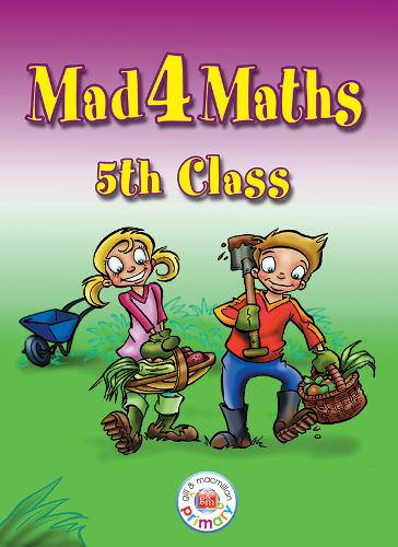 Mad 4 Maths - 5th Class - Mad 4 Maths (Paperback)