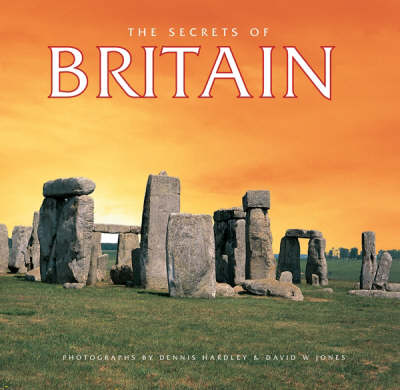 The Secrets of Britain - Secrets of (Hardback)
