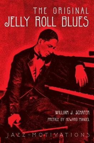 The Original Jelly Roll Blues - Jazz Motivations (Paperback)