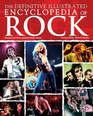 The Definitive Illustrated Encyclopedia of Rock (Hardback)