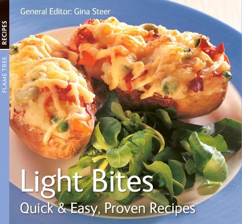 Light Bites: Quick & Easy, Proven Recipes - Quick & Easy, Proven Recipes (Paperback)