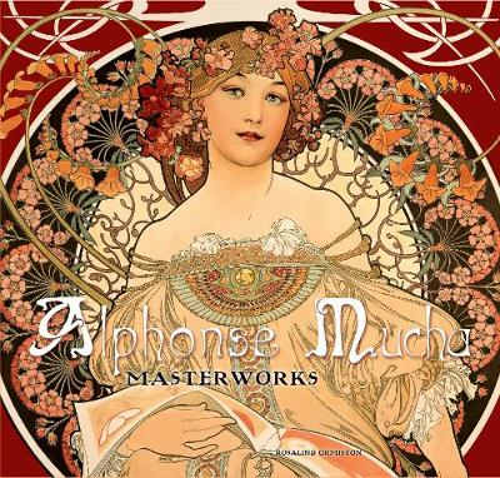 Alphonse Mucha: Masterworks - Masterworks (Hardback)