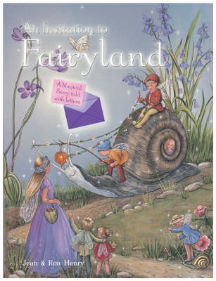 An Invitation to Fairyland: A Magical Story Told with Letters (Hardback)