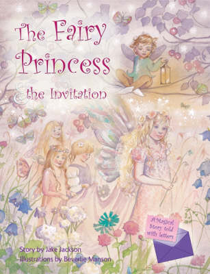 The Fairy Princess and the Invitation - A Magical Story Told with Letters S. (Hardback)
