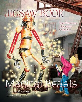 Magical Beasts Jigsaw Book: Four Jigsaws From the Land of Magick - Jigsaw Book