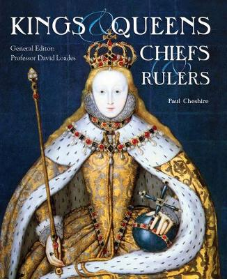 Kings, Queens, Chiefs & Rulers - Illustrated Guide (Paperback)