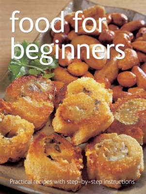 Food for Beginners - Practical Recipes with Step-by-Step Instructions S. (Spiral bound)