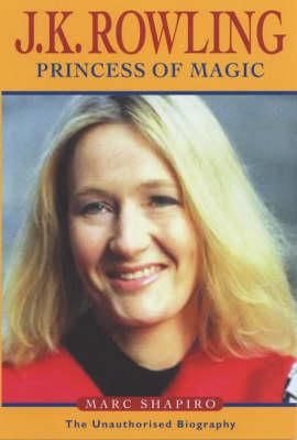 J.K. Rowling: Princess of Dreams (Paperback)