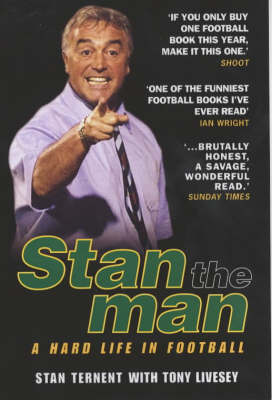 Stan the Man: A Hard Life in Football (Paperback)