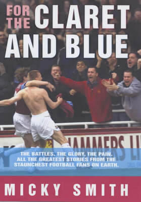 For the Claret and Blue (Hardback)