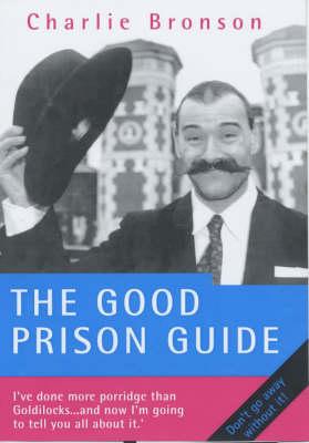 The Good Prison Guide (Hardback)