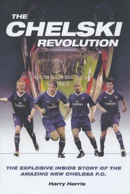 Chelski Revolution (Hardback)