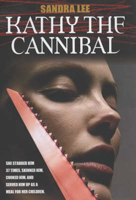Kathy the Cannibal (Hardback)