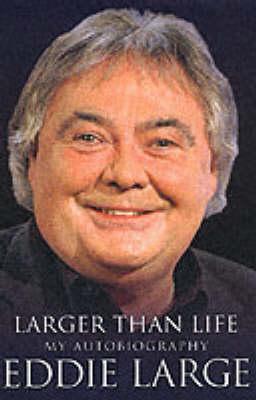 Larger Than Life: My Autobiography (Hardback)
