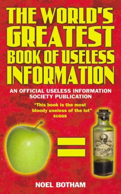The World's Greatest Book of Useless Information (Paperback)