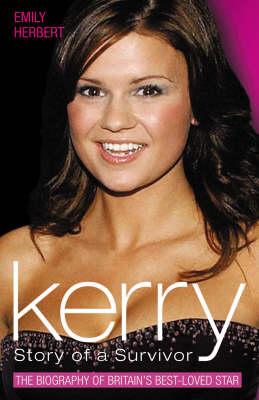 Kerry: Story of a Survivor (Hardback)