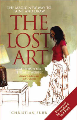 The Lost Art: The Magic New Way to Paint and Draw (Hardback)