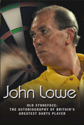 Old Stoneface: The Autobiography of Britain's Greatest Darts Player (Hardback)